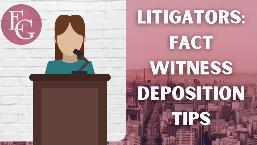 """Image of a woman at a podium. Text reads """"Litigators Fact Witness Deposition Tips"""""""